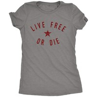 Live Free or Die New Hampshire Motto Women's Tri-blend T-Shirt