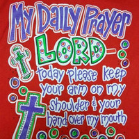 Southern Chics Funny My Daily Prayer Cross Girlie Bright T Shirt