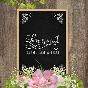 Love is sweet take a treat sign, Love is sweet sign, Printable candy buffet signs, Chalkboard bridal shower signs, Chalkboard wedding signs