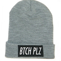 Gray Bitch Plz Beanie