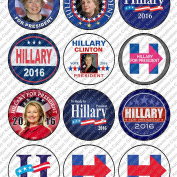 """Hillary Clinton For President Vote Hillary 2"""" Round Circles Bottle Cap Images Button Images Cupcake Toppers Instant Download Digital Emailed"""