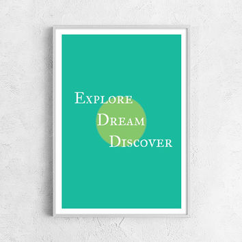 Explore dream discover print - man gift mint green summer print life print inspiration quote word print fathers day gift A4 - 8x12 - 21x30cm