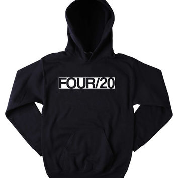 Four/20 Hoodie Marijuana Weed Stoner Cannabis Bud Blunt Bong Joint Blazing Dope Mary Jane Tumblr Sweatshirt