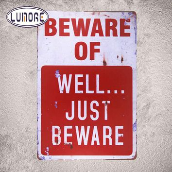 """"""" Beware of well... just Beware """" Vintage Metal Tin signs Rustic Wall Plaque Garage Man Cave Home Decor"""