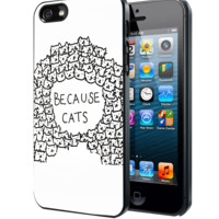 Because Cats Samsung Galaxy S3 S4 S5 Note 3 , iPhone 4 5 5c 6 Plus , iPod 4 5 case