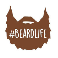 BEARDLIFE Decal - #BeardLife - Beard Life - Manly Decal - For Yeti, Jeep, Truck, Car, Laptop, and More!