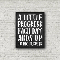 A Little Progress Each Day Adds Up To Big Results, Fitness Motivation, Motivational Poster, Chalkboard Sign, Chalkboard Print, Quote Print