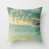 Breathe Throw Pillow by Sandra Arduini | Society6