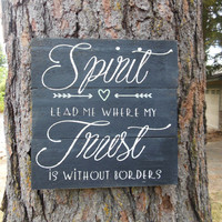 """Joyful Island Creations """"Spirit lead me where my trust is without boarders"""" wood sign, black wood sign, heart sign, arrow sign"""