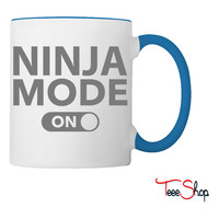 Ninja Mode On Coffee & Tea Mug
