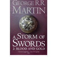 A Storm of Swords: Blood and Gold Part two: Book 3 of a Song of Ice and Fire