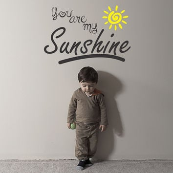 You are my Sunshine wall decal