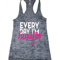 every day im hustlin burnout gym tank. workout tank tops for women. womens funny gym tanks. swole female lifting tank. weightlifting tank