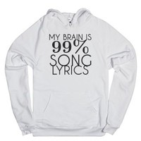 My Brain is 99% song lyrics Hoodie Sweatshirt-Unisex White Hoodie