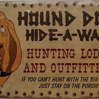Hound Dog Hide-A-Way Vintage Style Tin Sign Home Decor