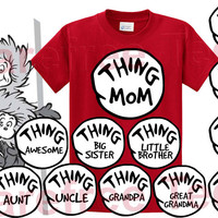 Thing Mom, Dad, 1 2 3 4 5 6 TShirt tee shirt *Inspired by Dr. Seuss Story Books*