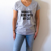 Namaste home with my cat V-neck T-shirt For Women fashion top cute sassy gift to her teen clothes slogan tee saying ladies gifts namaste