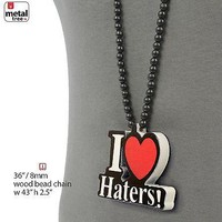 """Jewelry Kay style Hip Hop I Love Haters Wooden Pendant 8 mm Wood Beads Chain Necklace 36"""" HW 04 BK"""