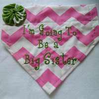 New- Curly Font-Dog Bandana-I'm Going to be a Big Sister-Brother bandana-Dog Collar baby Announcement