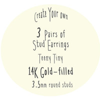 3 Pairs of Teeny Tiny Stud Earrings, Choose Your Colors, 14k Gold-Filled, Handmade, Made to Order