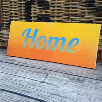 Orange painted sign. 'Home' painted sign. painted home sign. Reclaimed wood Orange sign. Custom orders are welcomed.