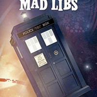 Doctor Who Mad Libs (Mad Libs)