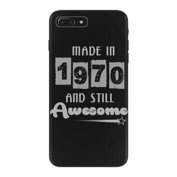 made in 1970 and still awesome iPhone 7 Plus Case