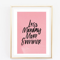 less monday 8x10 pink room print Typographic Print Quote art print wall decor bedroom decor teen room print framed quote tumblr room decor