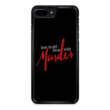 How To Get Away With A Murderer iPhone 8 Plus Case