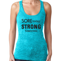 Woman Burnout Razor Tank Top Tank Graphic Tee Graphic Tank Workout Tank Sore Today Strong Tomorrow