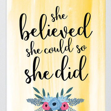 She Believed She Could So She Did Art Print. Instant Printable Download, Digital Art Print. Inspirational Quote, Calligraphy, Wall Art.