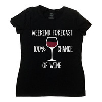Funny Wine Shirt Drinking Gift Ideas For Women Wine T Shirt Drinking TShirt Wine Lover Brunch 100% Chance Of Wine Ladies Tee - SA1025