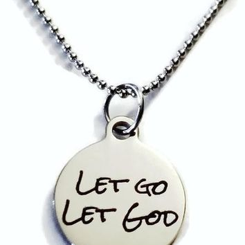Let Go Let God Necklace