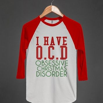 I Have OCD Obessive Christmas Disorder