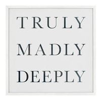 TRULY, MADLY, DEEPLY CANVAS