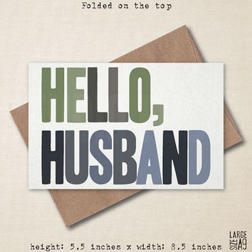 HELLO, HUSBAND - Funny Greeting Card - Anniversary Card - Obnoxious Card - Card for Husband - Husband Birthday Card - A2 Custom Card