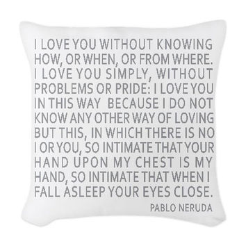 Pablo Neruda Quote in Blue Gray on a Woven Throw Pillow