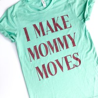 Mommy Moves Tee - Mint w/ Pink Glitter Print