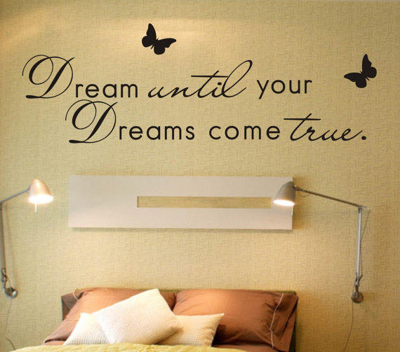 Butterfly wall decals etsy color the walls of your house - Dream Until Your Dreams Come True Wall From Lovindiy On Etsy