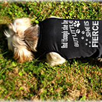 "Custom Dog Clothing. ""Little But Fierce"" Doggie Tank Top. Small Dog Shirts. Pet Clothes. Gift Idea for Pet Owner."