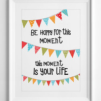 Printable Poster - inspirational quote Be Happy - wall art - Printable Quotes typography - gift Affirmation wall decor - ALL SIZES - A3