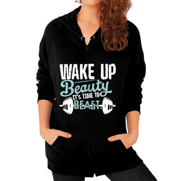 WAKE UP BEAUTY BEAST Zip Hoodie (on woman)