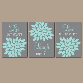 Live Laugh Love Wall Art, Baby Girl Nursery Decor, Gray Aqua Decor, Girl Bedroom Pictures, CANVAS or Prints, Flower Burst, Quotes Set of 3