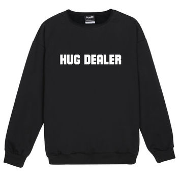 hug dealer SWEATER JUMPER womens ladies funny fun tumblr hipster swag grunge kale goth punk new retro vtg top tee crop kawaii girls drugs