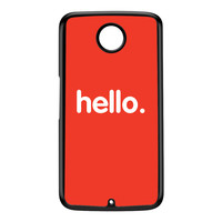 Hello Black Hard Plastic Case for Google Nexus 6 by textGuy