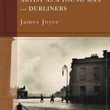 Portrait Of An Artist As A Young Man And Dubliners (Barnes & Noble Classics)