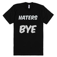 Haters BYE 1 Stylish Girl TEE-Unisex Black T-Shirt