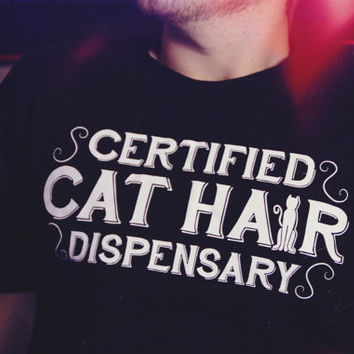 NEW Certified Cat Hair Dispensary - Funny Cat // Men's Crew Neck Tee // Fashion Parody // Shirts With Sayings Kitty Mens Graphic Tee