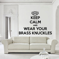 Wall decal decor decals sticker art design vinyl knuckles fist blow hand force keep calm and wear your brass cards bedroom (m1131)