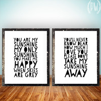 You are my Sunshine - Quote Lyrics Print, Printable Poster wall art decor poster modern digital typography